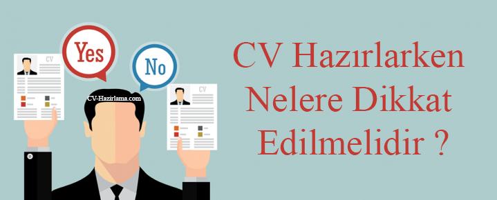 CV Hazırlarken Nelere Dikkat Edilmelidir?