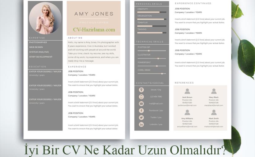 İyi Bir CV Ne Kadar Uzun Olmalıdır?